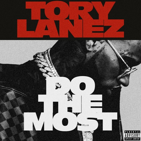 Tory Lanez - Do The Most Instrumental Mp3 Download