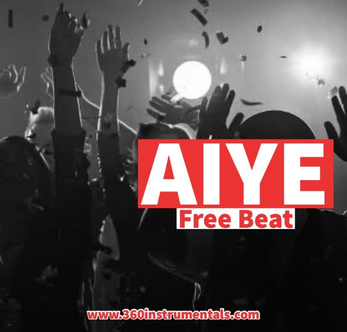 Aiye - Free Afro Beat Mp3 Download