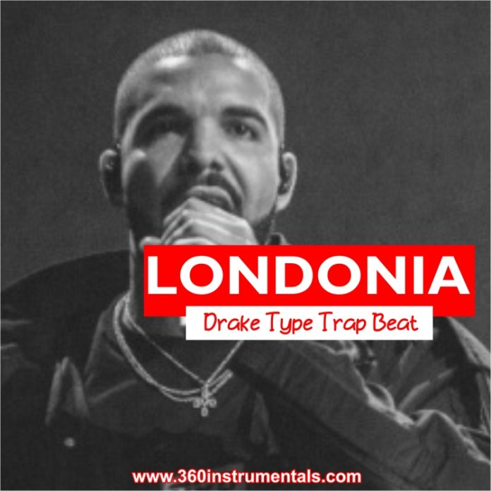 Londonia - Drake Type Trap Beat Mp3 Download