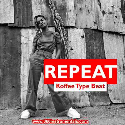 Repeat - Koffee Type Beat Mp3 Download