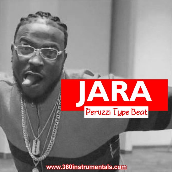 Jara - Peruzzi Type Freebeat Mp3 Download