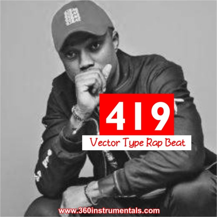 419 - Vector Type Rap Cypher & Freestyle Beat