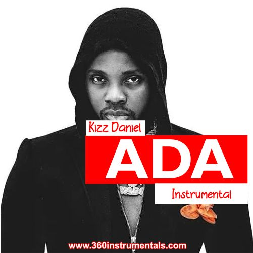 Kizz Daniel - Ada Instrumental Mp3 Download