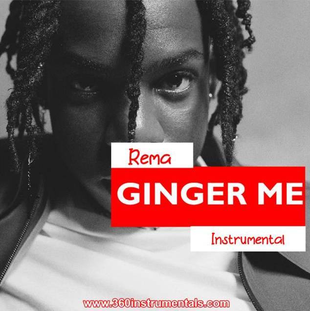 Rema Ginger Me (Instrumental) Mp3 Download