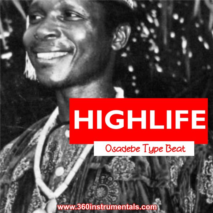 HighLife - Osadebe Type Beat MP3 Download