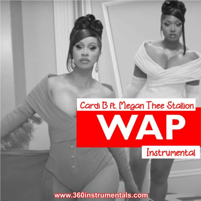 Cardi B & Megan Thee Stallion - WAP Instrumental MP3 Download