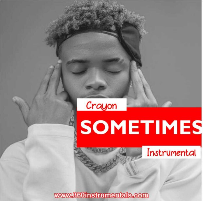 Crayon - Sometimes Instrumental MP3 Download