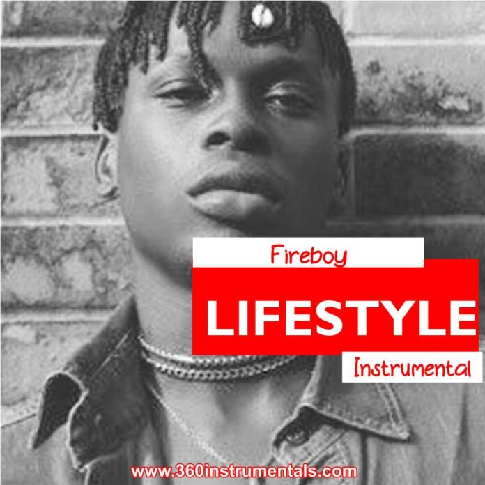Fireboy - Lifestyle Instrumental MP3 Download