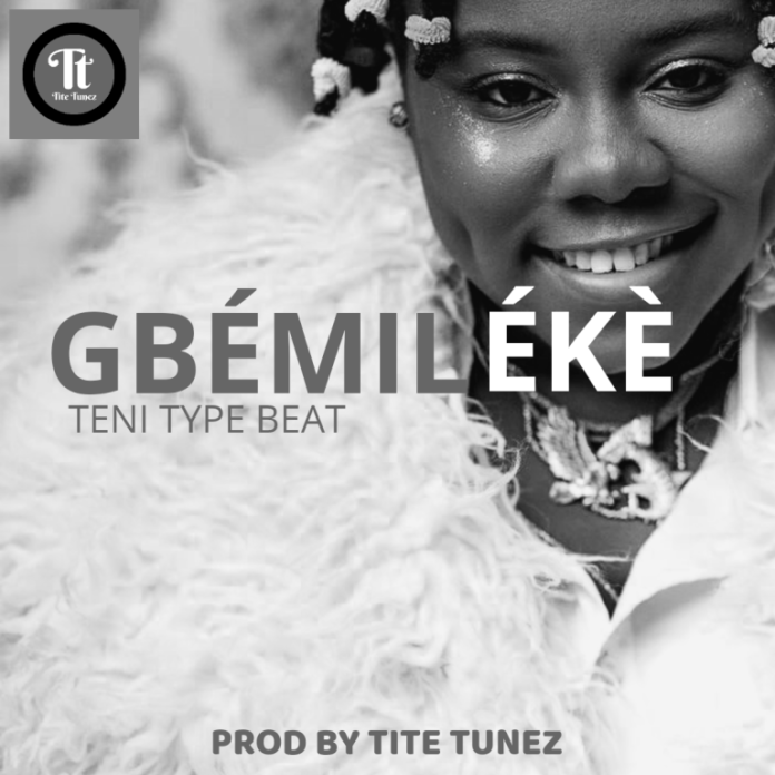 Gbemileke - Teni Type Beat 2021 Download MP3